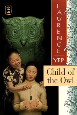 Child of the Owl By Yep, Laurence