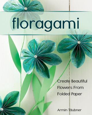 Floragami By Taubner, Armin